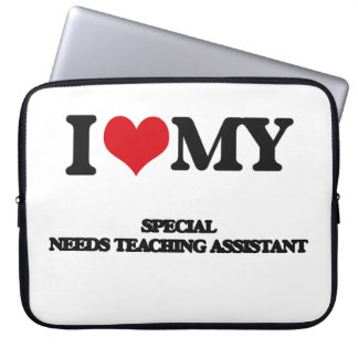I love my Special Needs Teaching Assistant Computer Sleeves
