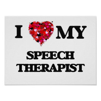 I love my Speech Therapist Poster