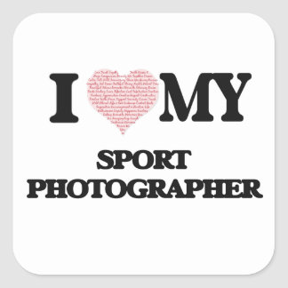 I love my Sport Photographer (Heart Made from Word Square Sticker