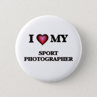 I love my Sport Photographer Pinback Button