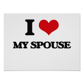 I love My Spouse Poster