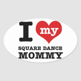 I love my Square Dancer Daddy Oval Sticker