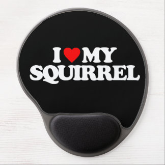 I LOVE MY SQUIRREL GEL MOUSE MATS