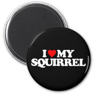 I LOVE MY SQUIRREL REFRIGERATOR MAGNET