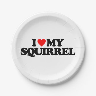 I LOVE MY SQUIRREL PAPER PLATE