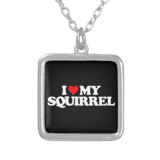 I LOVE MY SQUIRREL SILVER PLATED NECKLACE