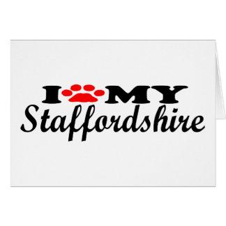 I Love My Staffordshire Greeting Card