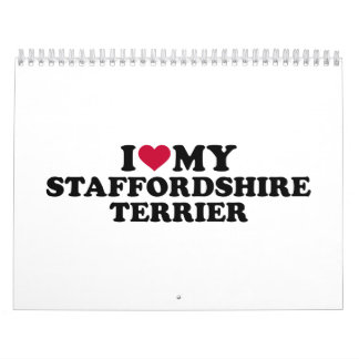 I love my Staffordshire Terrier Calendar