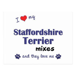 I Love My Staffordshire Terrier Mixes (Multi Dogs) Postcard