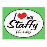 I Love My Staffy (It's a Dog) Postcard
