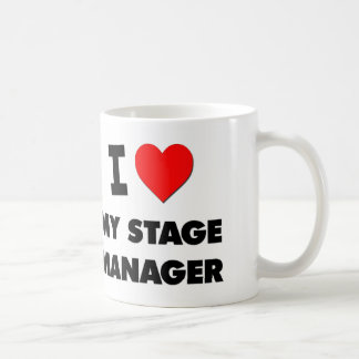 I love My Stage Manager Coffee Mug