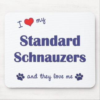 I Love My Standard Schnauzers (Multiple Dogs) Mouse Pad