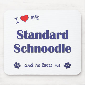 I Love My Standard Schnoodle (Male Dog) Mouse Pad