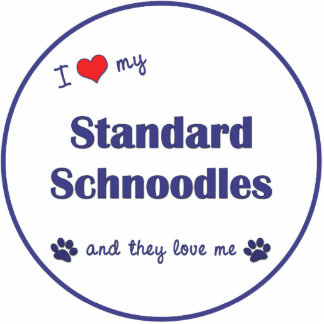 I Love My Standard Schnoodles (Multiple Dogs) Cutout