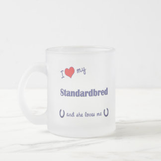 I Love My Standardbred (Female Horse) Frosted Glass Coffee Mug