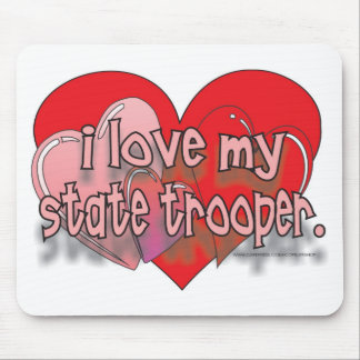 I LOVE MY STATE TROOPER MOUSE PAD