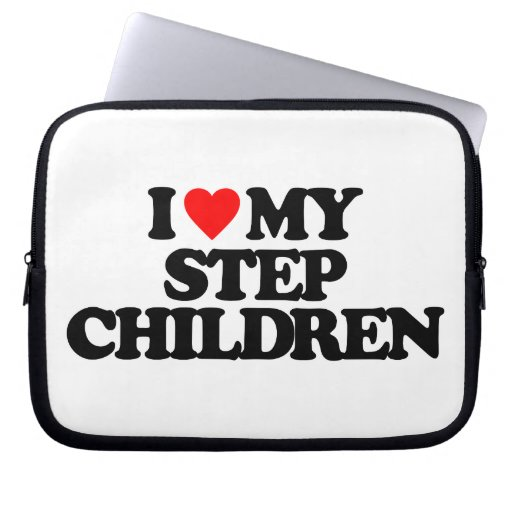 I LOVE MY STEP CHILDREN LAPTOP SLEEVES