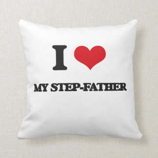 I love My Step-Father Throw Pillows