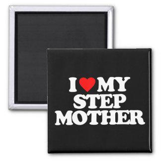 I LOVE MY STEP MOTHER FRIDGE MAGNETS