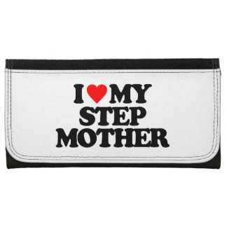 I LOVE MY STEP MOTHER WALLET