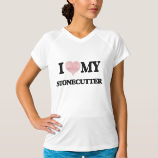 I love my Stonecutter (Heart Made from Words) Tee Shirt