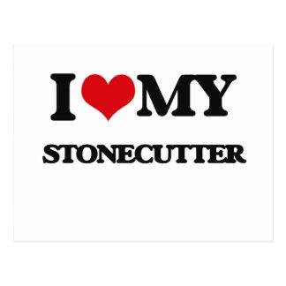 I love my Stonecutter Postcard