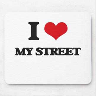 I love My Street Mouse Pad