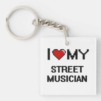 I love my Street Musician Single-Sided Square Acrylic Keychain