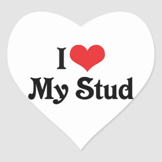 I Love My Stud Heart Sticker