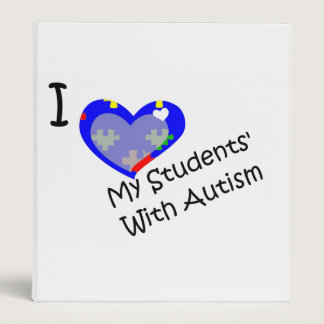 I love my students' with Autism 3 ring binder