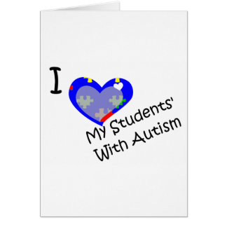 I love my students' with autism card