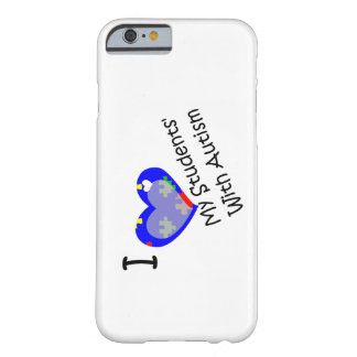 I Love My Students With Autism iPhone 6 case