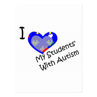 I love my students' with autism postcard
