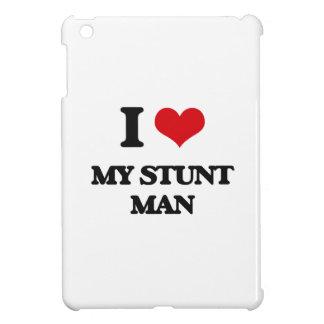 I love My Stunt Man iPad Mini Cover