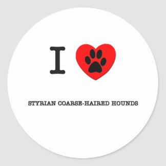 I LOVE MY STYRIAN COARSE-HAIRED HOUNDS ROUND STICKERS