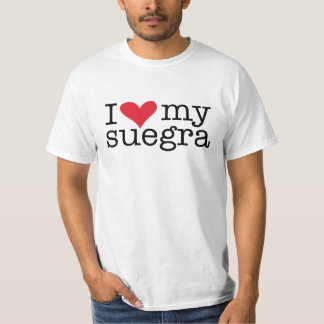I Love My Suegra (Mother In Law) T-Shirt
