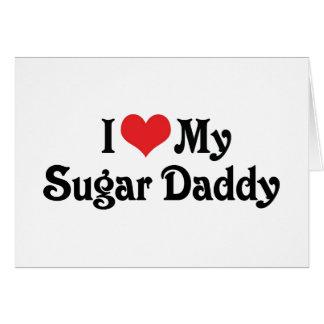 I Love My Sugar Daddy Cards