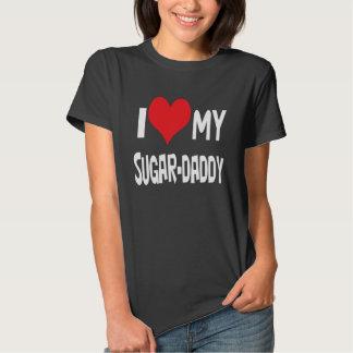 I love my sugar-daddy. t shirt