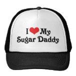 I Love My Sugar Daddy Trucker Hats