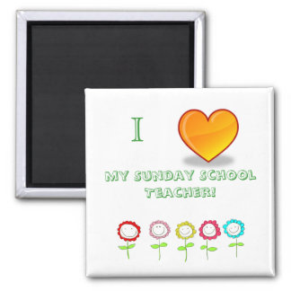 I love my Sunday School Teacher  Magnet