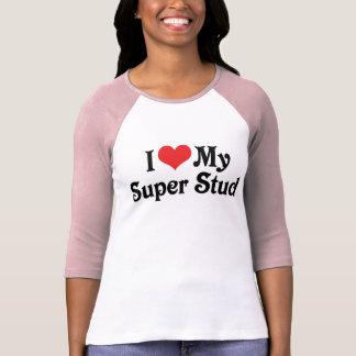 I Love My Super Stud T-Shirt