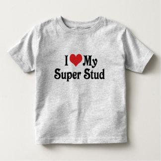 I Love My Super Stud Toddler T-shirt