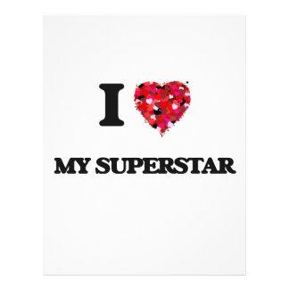 "I love My Superstar 8.5"" X 11"" Flyer"