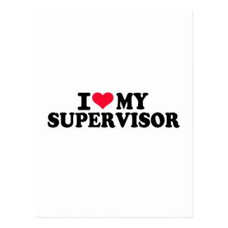 I love my Supervisor Postcard