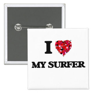 I love My Surfer 2 Inch Square Button