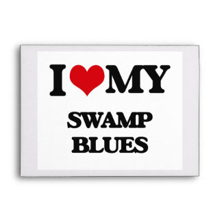 I Love My SWAMP BLUES Envelope