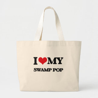 I Love My SWAMP POP Bag