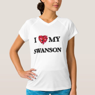 I Love MY Swanson Tees