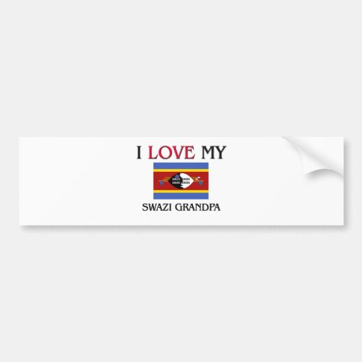 I Love My Swazi Grandpa Bumper Stickers