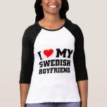 I love my swedish boyfriend tee shirt